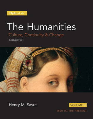 Humanities: Culture, Continuity and Change, Volume II, The (Paperback)