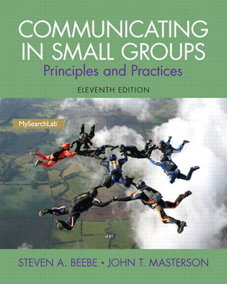 Communicating in Small Groups: Principles and Practices (Paperback)
