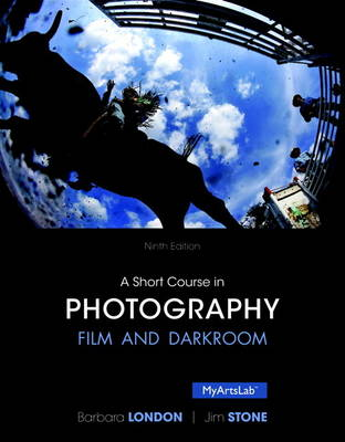 A Short Course in Photography: Film and Darkroom (Paperback)