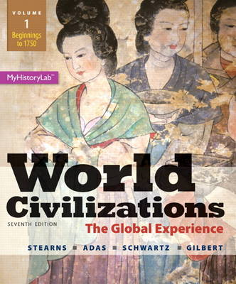 World Civilizations: The Global Experience,  Volume 1 (Paperback)