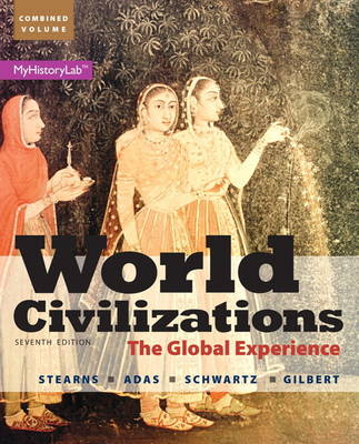 World Civilizations: World Civilizations Combined Volume (Hardback)