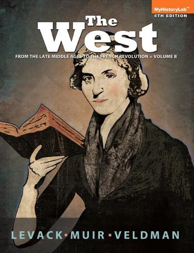 West: Encounters and Transformations, The, Volume B (Paperback)