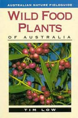 Wild Food Plants of Australia (Paperback)