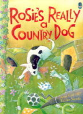 Rosie's Really a Country Dog (Paperback)