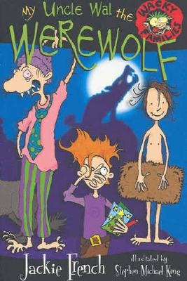 My Uncle Wal The Werewolf - Wacky Families 05 (Paperback)