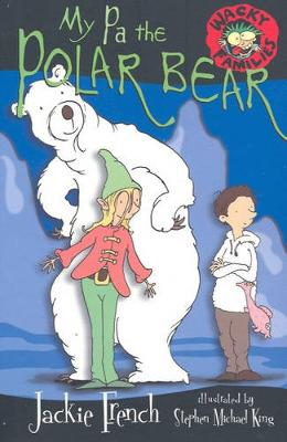 My Pa The Polar Bear - Wacky Families 08 (Paperback)