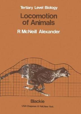 Locomotion of Animals - Tertiary Level Biology (Hardback)