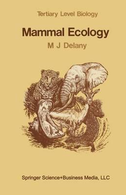 Mammal Ecology - Tertiary Level Biology (Paperback)