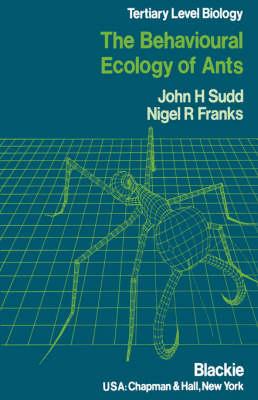 Behavioural Ecology of Ants (Paperback)