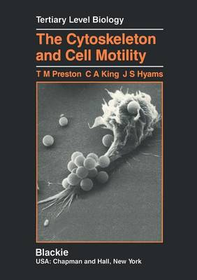 The Cytoskeleton and Cell Motility - Tertiary Level Biology (Paperback)