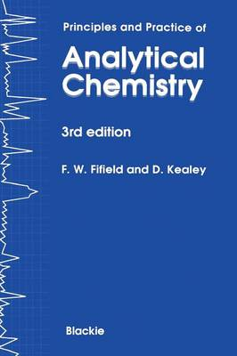 Principles and Practice of Analytical Chemistry (Paperback)