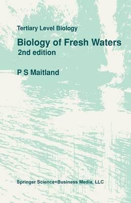 Biology of Fresh Waters - Tertiary Level Biology (Paperback)
