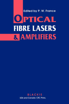 Optical Fibre Lasers and Amplifiers (Hardback)