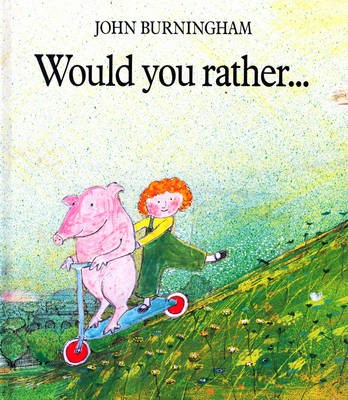 Would You Rather.... (Hardback)