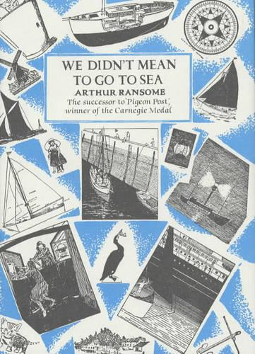 We Didn't Mean To Go To Sea (Hardback)