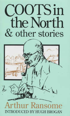 Coots in the North and Other Stories (Hardback)