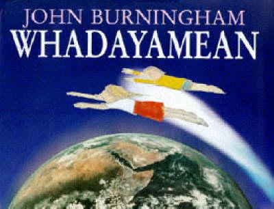 Whadayamean (Hardback)