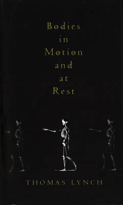 Bodies In Motion and At Rest (Hardback)