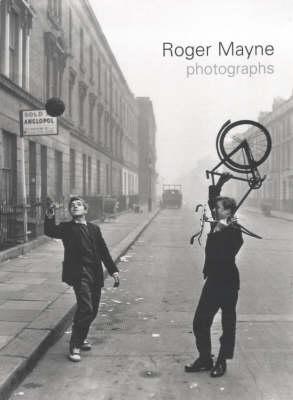 Roger Mayne Photographs (Hardback)