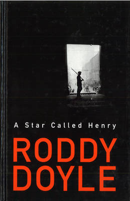 A Star Called Henry (Hardback)