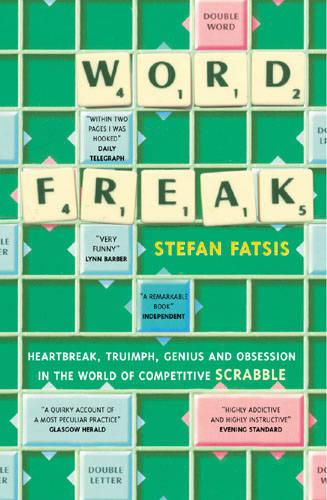 Word Freak: A Journey into the Eccentic World of the Most Obsessive Board Game Ever Invented (Paperback)