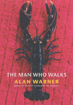 The Man Who Walks (Hardback)