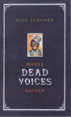 Where Dead Voices Gather (Paperback)