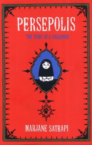 Persepolis: The Story of an Iranian Childhood (Hardback)