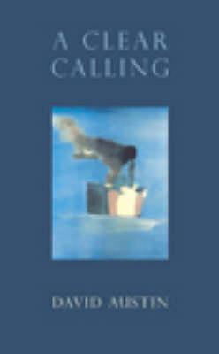 A Clear Calling (Hardback)