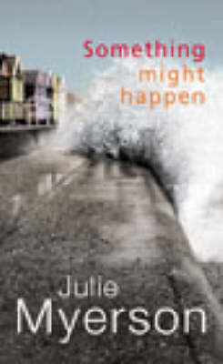 Something Might Happen (Paperback)