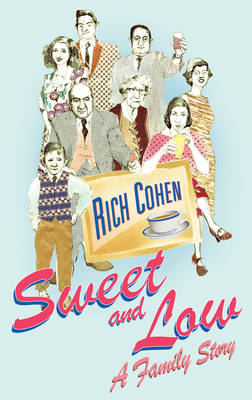 Sweet and Low: A Family Story (Paperback)