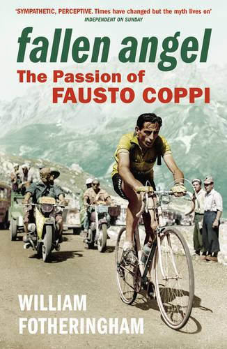 Fallen Angel: The Passion of Fausto Coppi (Paperback)