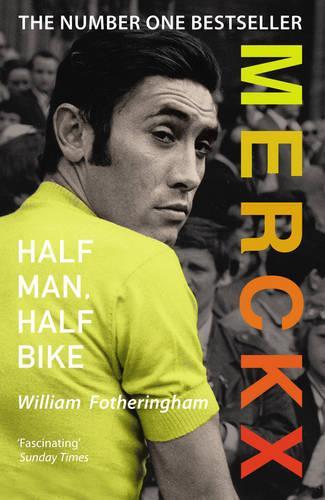 Merckx: Half Man, Half Bike (Paperback)
