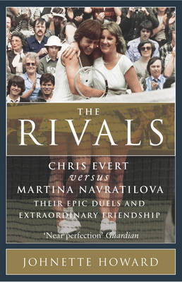 Rivals, theChris Evert vs. Martina Navratilova: Their (Paperback)