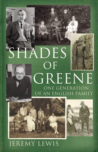 Shades of Greene: One Generation of an English Family (Hardback)