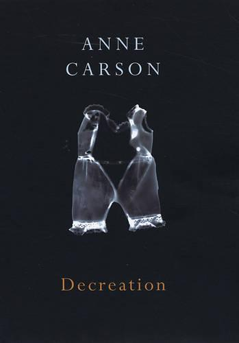 Decreation (Paperback)