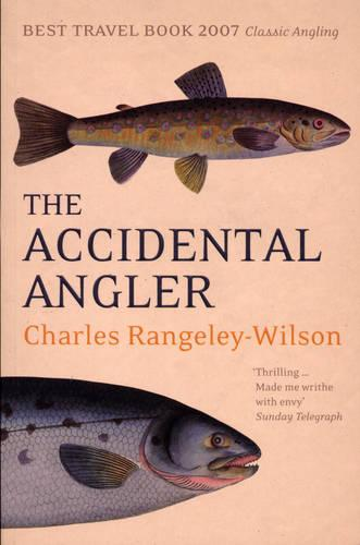 The Accidental Angler (Paperback)