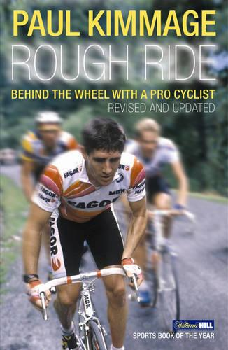 Rough Ride: Behind the Wheel with a Pro Cyclist (Paperback)