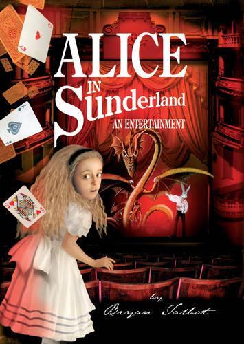 Alice in Sunderland: An Entertainment (Hardback)