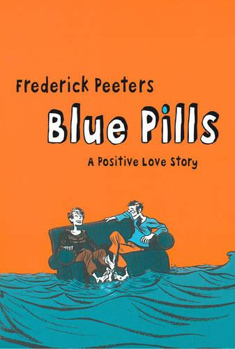 Blue Pills: A Positive Love Story (Paperback)