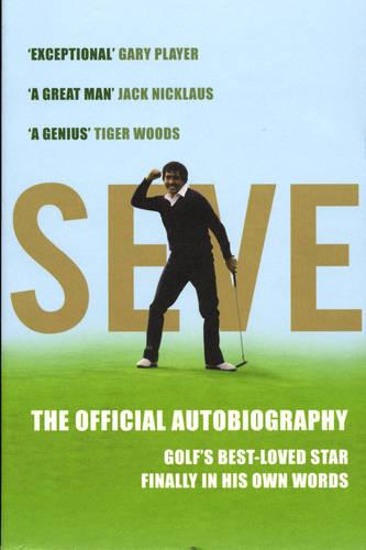Seve: The Autobiography (Paperback)