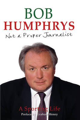 Not a Proper Journalist (Hardback)