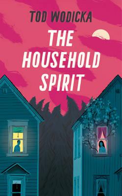 The Household Spirit (Hardback)