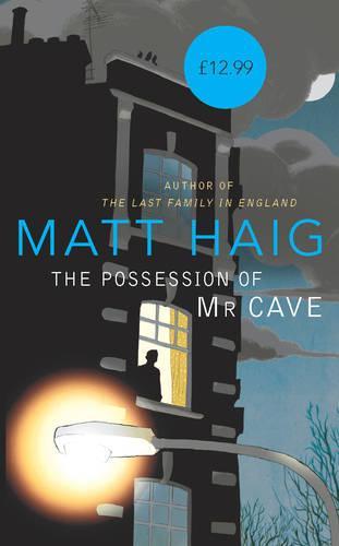 The Possession of Mr Cave (Hardback)