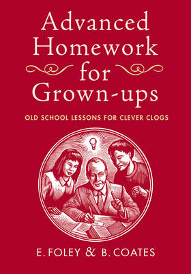Advanced Homework for Grown-ups (Hardback)