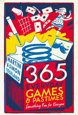 365 Everyday Games and Pastimes (Hardback)