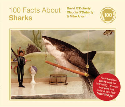 100 Facts About Sharks (Hardback)
