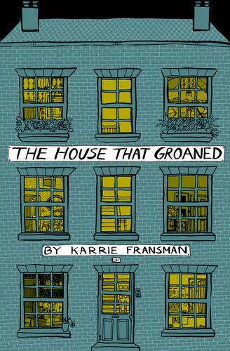 The House that Groaned (Paperback)
