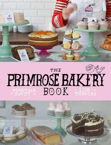 The Primrose Bakery Book (Hardback)