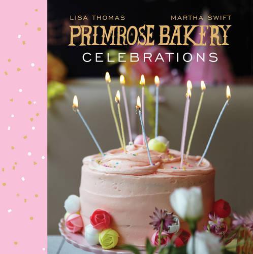 Primrose Bakery Celebrations (Hardback)